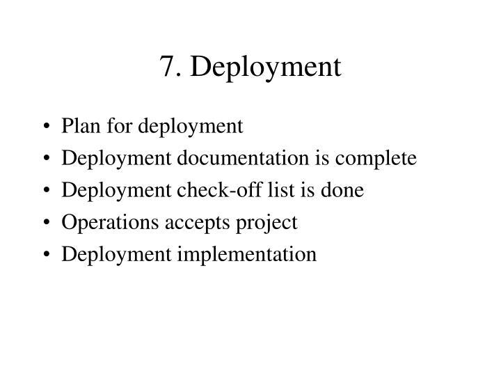 7. Deployment