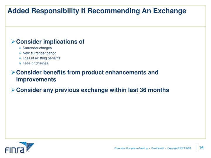 Added Responsibility If Recommending An Exchange