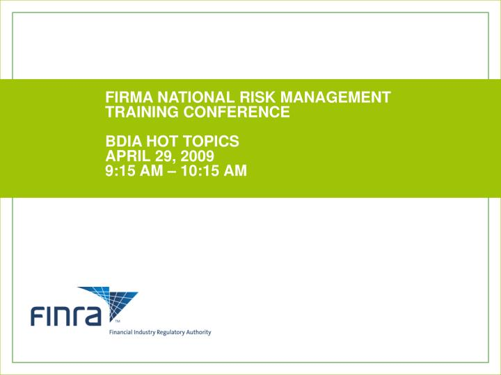 Firma national risk management training conference bdia hot topics april 29 2009 9 15 am 10 15 am