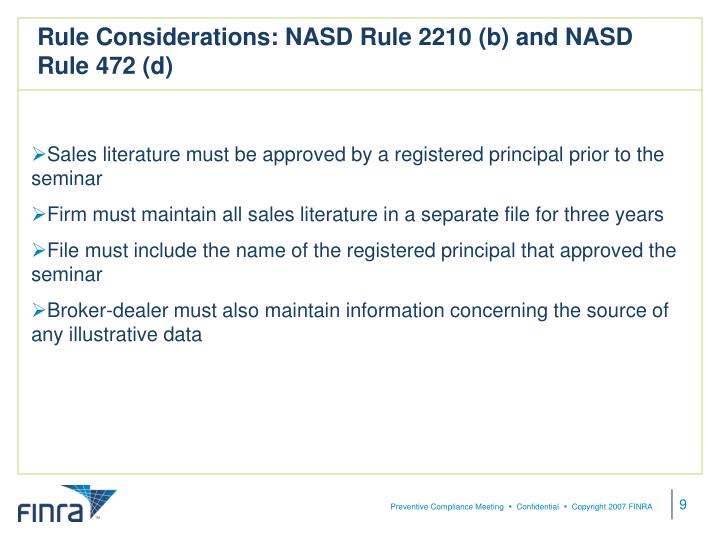 Rule Considerations: NASD Rule 2210 (b) and NASD Rule 472 (d)