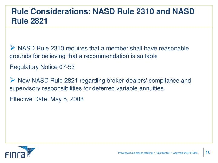 Rule Considerations: NASD Rule 2310 and NASD Rule 2821
