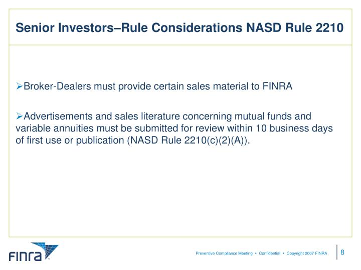 Senior Investors–Rule Considerations NASD Rule 2210