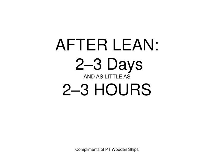 AFTER LEAN: