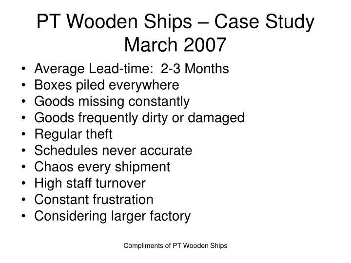 PT Wooden Ships – Case Study