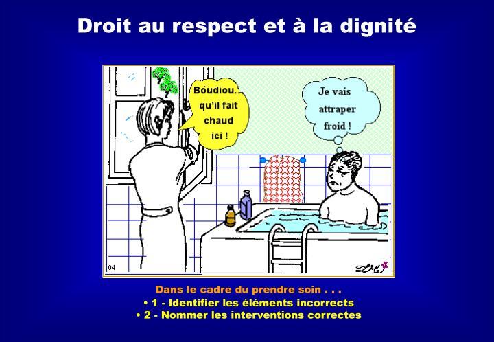 Droit au respect et à la
