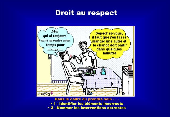 Droit au respect
