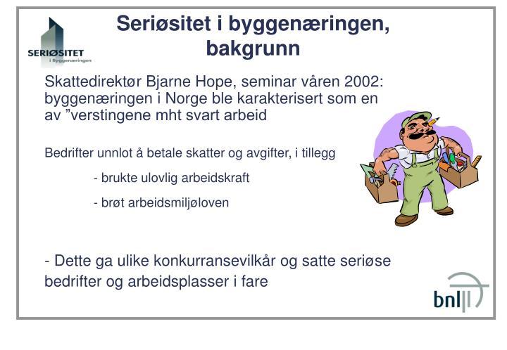 Skattedirektør Bjarne Hope, seminar våren 2002: