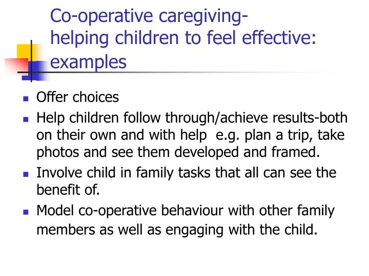 Co-operative caregiving-