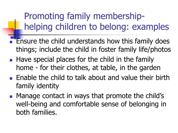 Promoting family membership-helping children to belong: examples