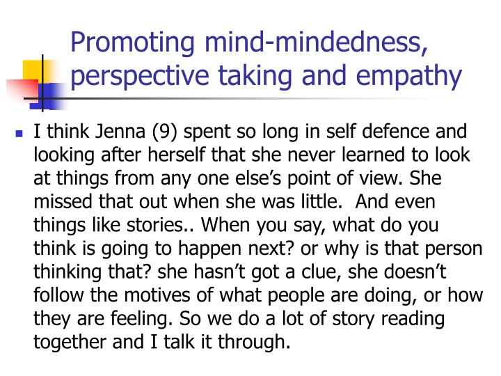 Promoting mind-mindedness, perspective taking and empathy