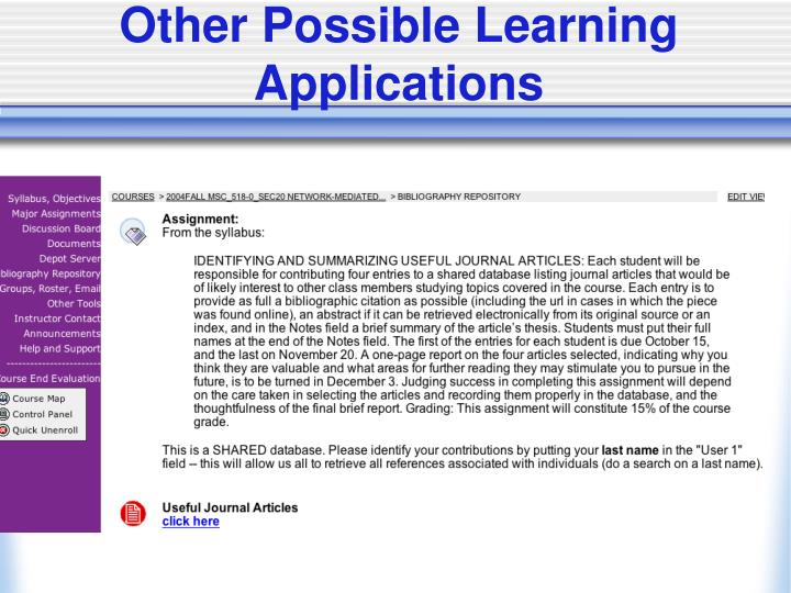 Other Possible Learning Applications