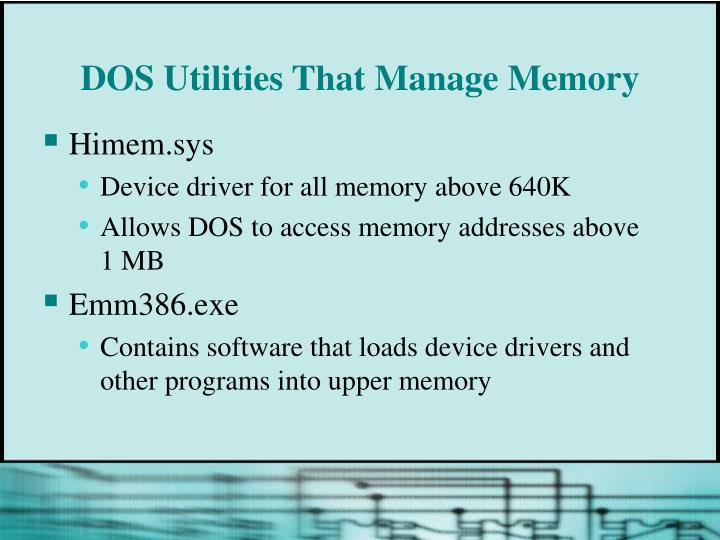DOS Utilities That Manage Memory