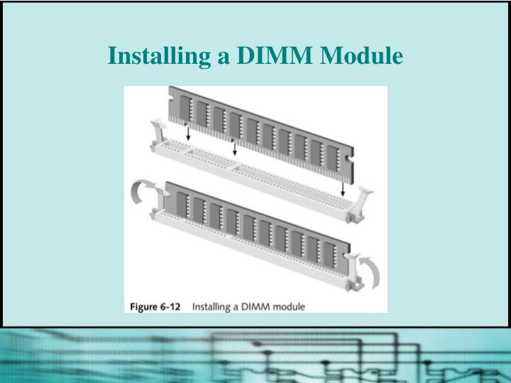 Installing a DIMM Module