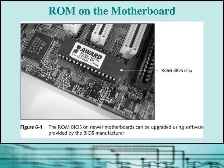 ROM on the Motherboard