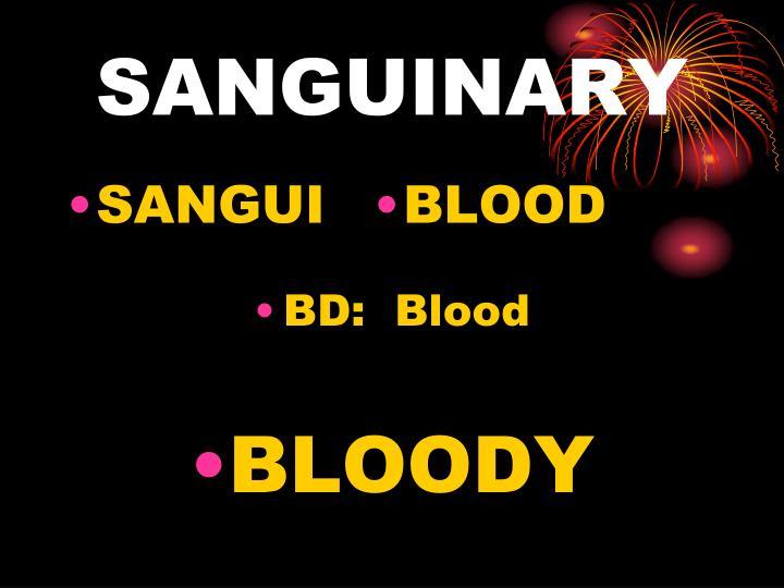 SANGUINARY