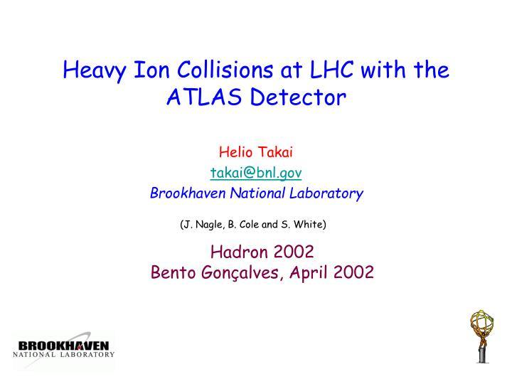Heavy Ion Collisions at LHC with the ATLAS Detector