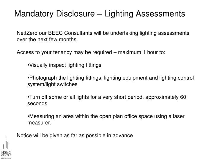 Mandatory Disclosure – Lighting Assessments
