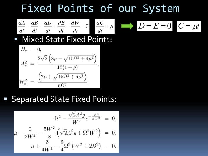Fixed Points of our System