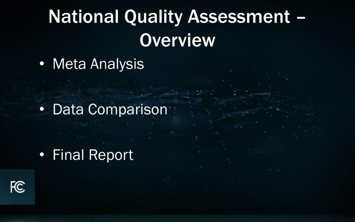 National Quality Assessment – Overview