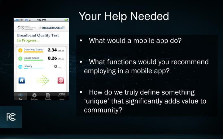 •   What would a mobile app do?