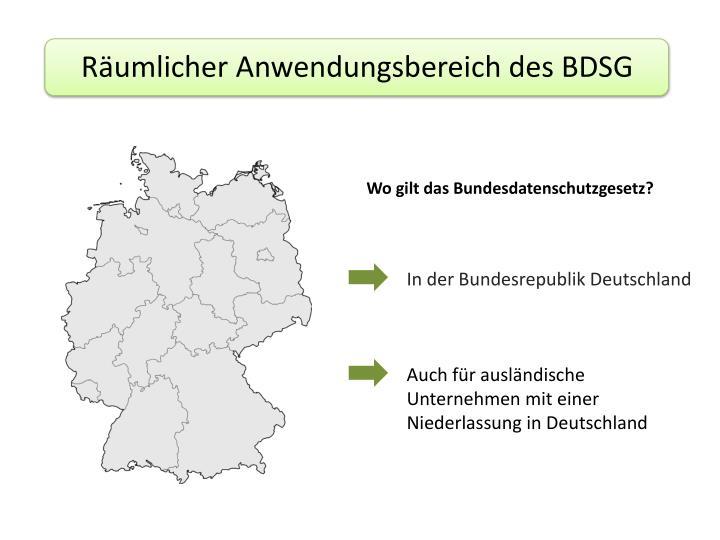 Räumlicher Anwendungsbereich des BDSG