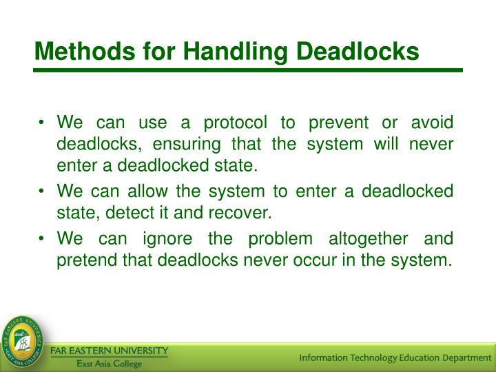 Methods for Handling Deadlocks