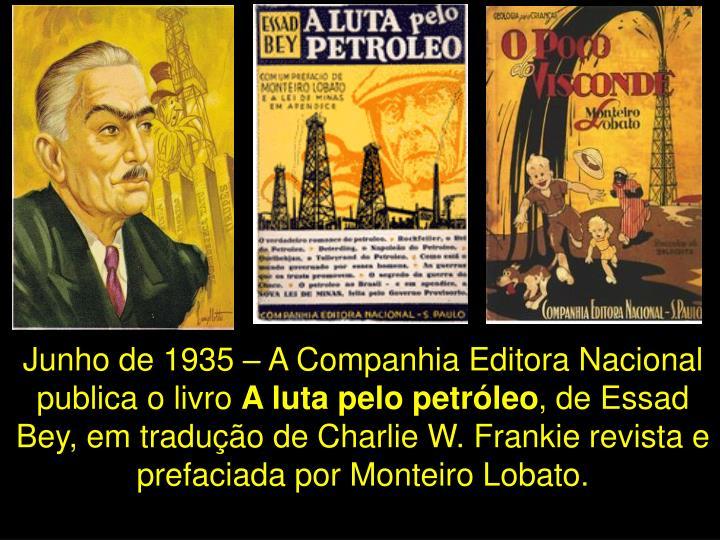 Junho de 1935 – A Companhia Editora Nacional publica o livro