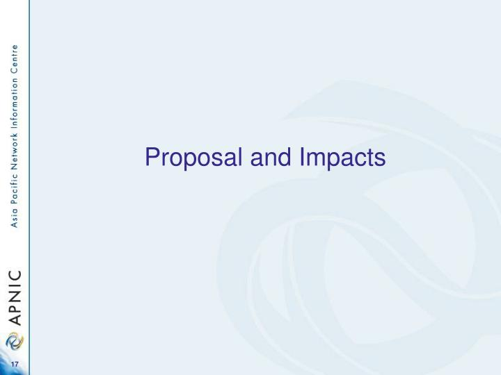 Proposal and Impacts