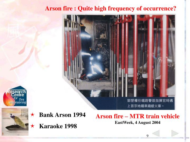 Arson fire : Quite high frequency of occurrence?