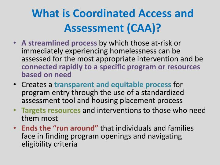 What is Coordinated Access and Assessment (CAA)?