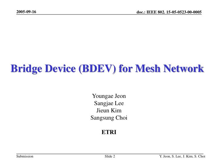 Bridge device bdev for mesh network
