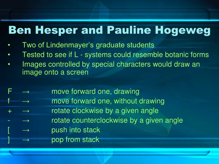 Ben Hesper and Pauline Hogeweg