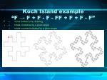koch island example f f f f ff f f f