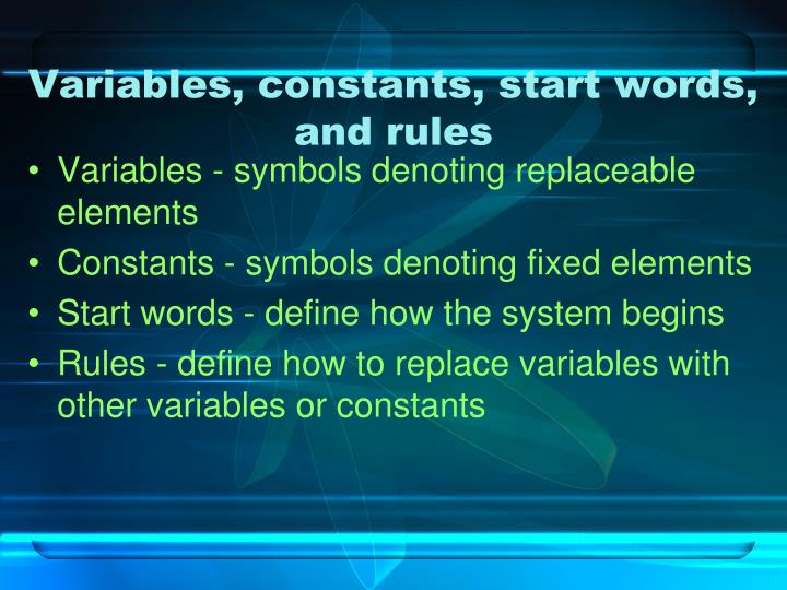 Variables, constants, start words, and rules