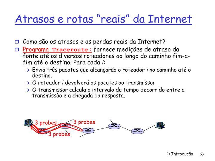 """Atrasos e rotas """"reais"""" da Internet"""