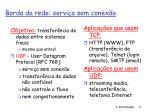 borda da rede servi o sem conex o