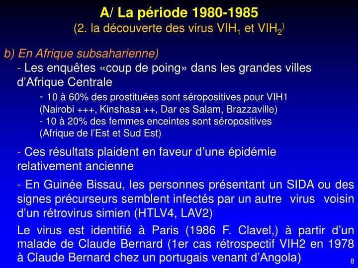 A/ La période 1980-1985
