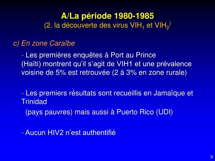 A/La période 1980-1985