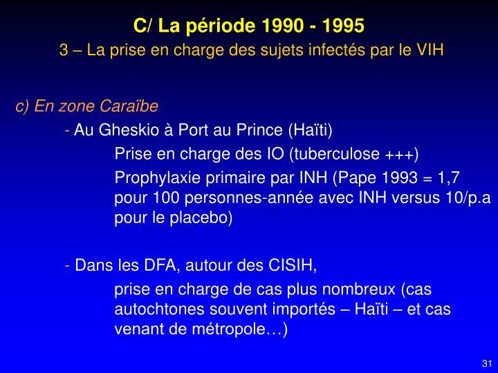 C/ La période 1990 - 1995