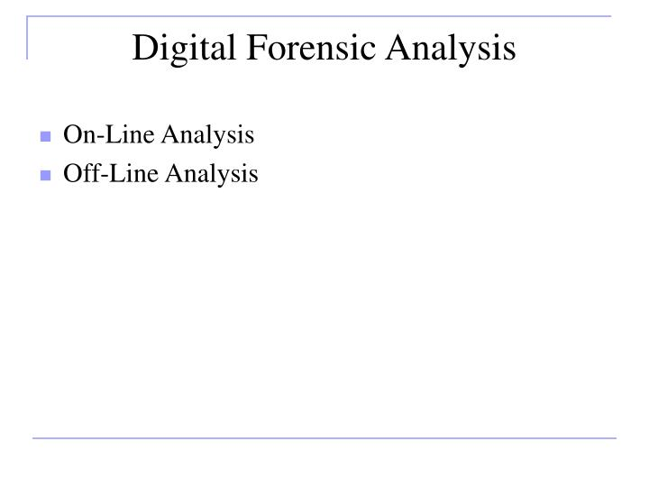 Digital Forensic Analysis