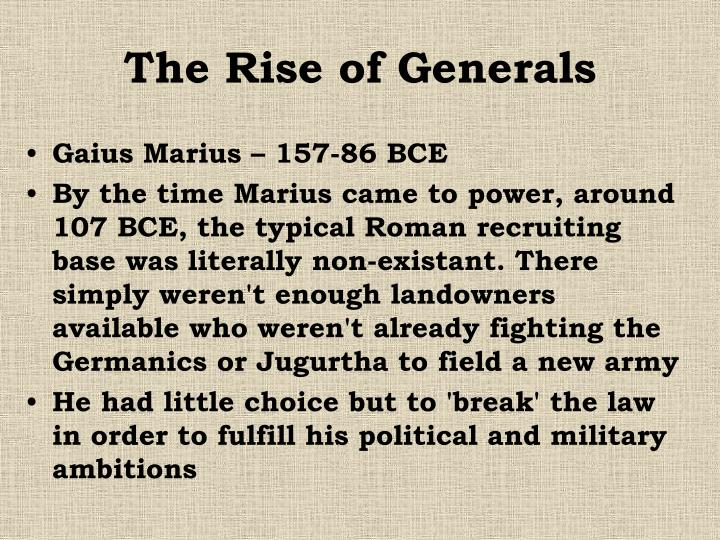 The Rise of Generals