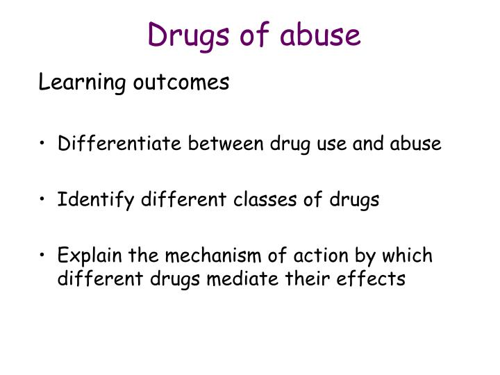 Drugs of abuse1