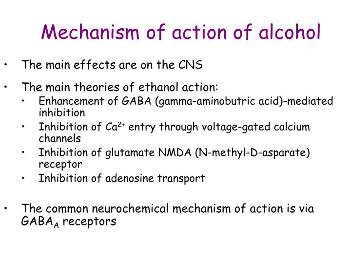 Mechanism of action of alcohol