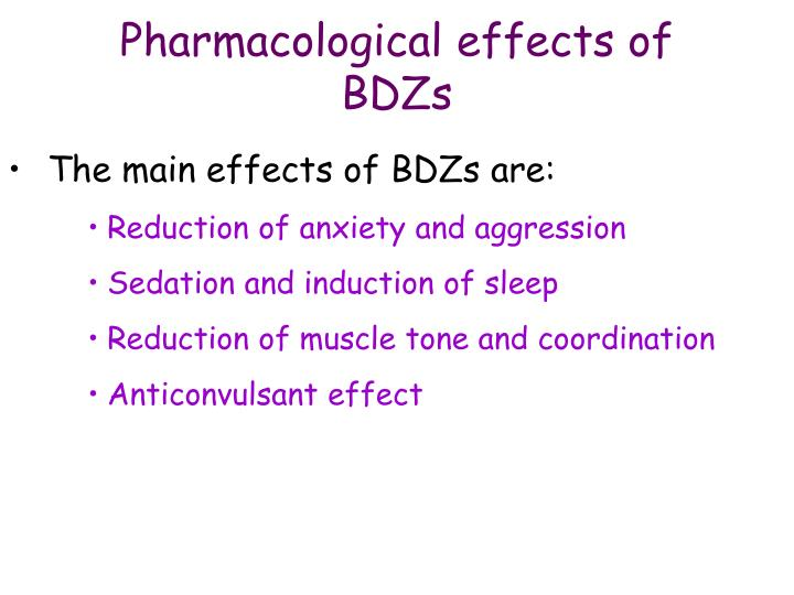 Pharmacological effects of BDZs