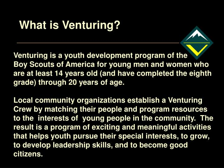What is Venturing?