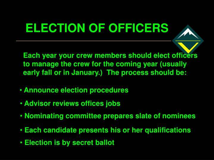 ELECTION OF OFFICERS