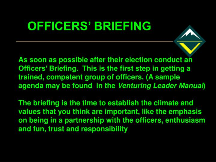 OFFICERS' BRIEFING