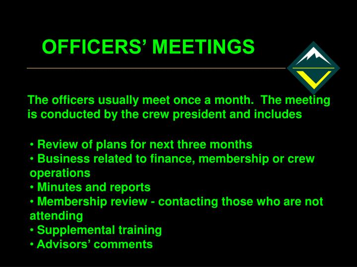 OFFICERS' MEETINGS
