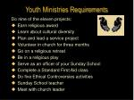 youth ministries requirements