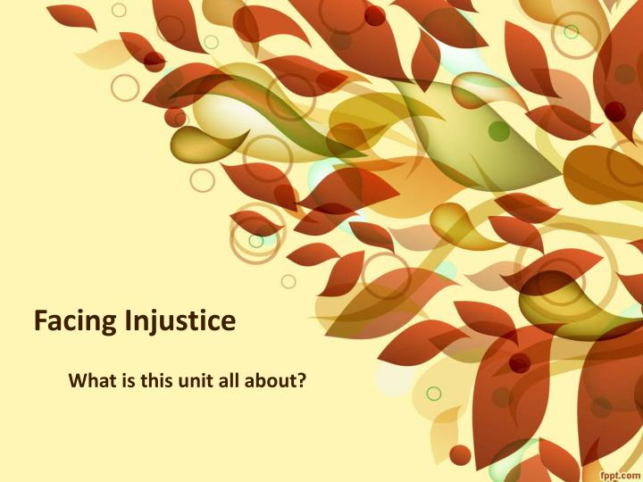 Facing Injustice